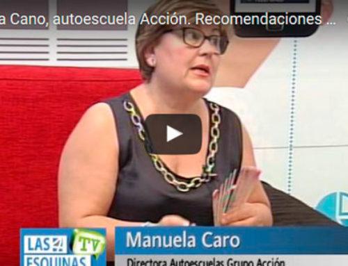 Manuela Cano, autoescuela Acción. Recomendaciones para la circulación  ( 2ª parte )