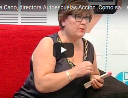 Manuela Cano, directora Autoescuelas Acción. Como sacarse el carnet por 225 €